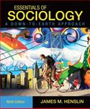 Essentials of Sociology : A Down-to-Earth Approach, Henslin, James M., 020576312X