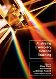 Analysing Exemplary Science Teaching, Alsop, Steve and Bencze, Larry, 033521312X