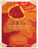 Art and Creative Development for Young Children, Fox, J. Englebright and Schirrmacher, Robert, 049591312X