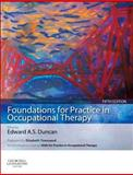 Foundations for Practice in Occupational Therapy, Duncan, Edward A. S., 0702053120