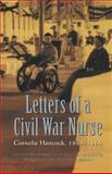 Letters of a Civil War Nurse, Cornelia Hancock, 0803273126