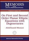 On First and Second Order Planar Elliptic Equations with Degeneracies, Abdelhamid Meziani, 0821853120