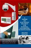 A Primer on Electronic Security for Schools, Universities, and Institutions, Henry Homrighaus and Frank Davies, 0985373121