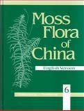 Moss Flora of China, English Version, Volume 6 : Hookeriaceae--Thuidiaceae, , 1930723121