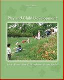 Play and Child Development, Frost, Joe L. and Wortham, Sue C., 0131573128