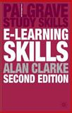 E-Learning Skills, Clarke, Alan, 0230573126