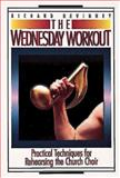 The Wednesday Workout, Richard Devinney, 0687443121
