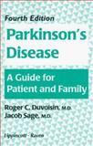 Parkinson's Disease : A Guide for Patient and Family, Duvoisin, Roger C. and Sage, Jacob I., 0781703123
