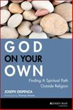 God on Your Own, Joseph Dispenza, 0787983128