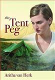 The Tent Peg, Aritha Van Herk, 0889953120