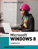 Microsoft® Windows 8 : Complete, Freund, Steven M. and Enger, Raymond E., 1285163125