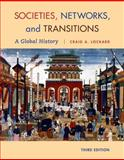 Societies, Networks, and Transitions : A Global History, Lockard, Craig A., 1285783123