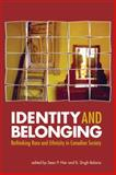 Identity and Belonging, Sean P Hier, B S Bolaria, 1551303124