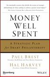 Money Well Spent, Paul Brest and Hal Harvey, 1576603121
