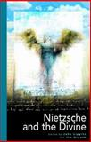 Nietzsche and the Divine 9781903083123