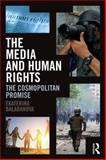 The Media and Human Rights, Balabanova, Ekaterina, 041562312X