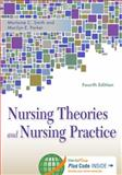 Nursing Theories and Nursing Practice 4th Edition
