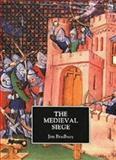The Medieval Siege, Bradbury, Jim, 0851153127