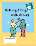 Getting along with Others, Jan Stewart, 0897933125