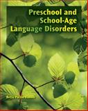 Preschool and School-Age Language Disorders, Vinson, Betsy P., 1435493125