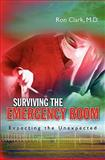 Surviving the Emergency Room, Ron Clark, 1450553125
