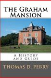 The Graham Mansion, Thomas Perry, 1456353128