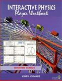 Interactive Physics II Player Workbook, Windows Version : Book/Disk, Schwarz, Cindy, 0136673120