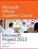Microsoft Project 13, Microsoft Official Academic Course, 0470133120
