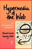 Hypermedia and the Web : An Engineering Approach, Hall, Wendy and Lowe, David, 0471983128
