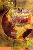 Human Rights in Education, Science, and Culture : Legal Developments and Challenges, UNESCO Publishing Staff and Donders, Yvonne, 075467312X