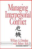 Managing Interpersonal Conflict, Donohue, William A., 0803933126