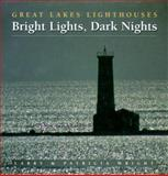 Bright Lights, Dark Nights, Larry Wright and Patricia Wright, 1550463128