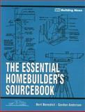 The Essential Homebuilder Sourcebook, Benedict, Bert and Anderson, Gordon, 1557013128