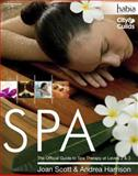 Spa : The Official Guide to Spa Therapy at Levels 2 And 3, Harrison, Andrea and Scott, Joan, 1844803120
