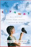 Flyaway, Suzie Gilbert, 0061563129