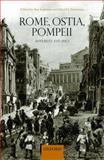 Rome, Ostia, Pompeii : Movement and Space, , 0199583129