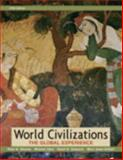 World Civilizations, Combined Volume, Books a la Carte Plus MyHistoryLab Blackboard/WebCT, Stearns, Peter N. and Adas, Michael B., 032148312X