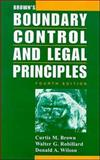 Brown's Boundary Control and Legal Principles, Brown, Curtis M. and Robillard, Walter G., 0471043125