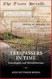 Trespassers in Time, Anne Rodda, 1475143125