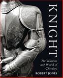 The Knight, Robert Jones, 1849083126