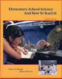 Elementary School Science and How to Teach It 9780030313127