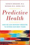 Predictive Health 1st Edition