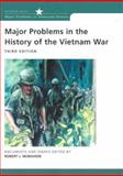 Major Problems in the History of the Vietnam War : Documents and Essays, McMahon, Robert, 061819312X