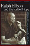 Ralph Ellison and the Raft of Hope 9780813123127