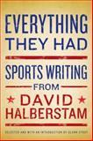 Everything They Had, David Halberstam, 140132312X