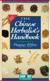 The Chinese Herbalist's Handbook, Ehling, Dagmar, 1566903122