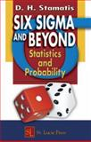 Six Sigma and Beyond : Statistics and Probability, Stamatis, D. H., 1574443127