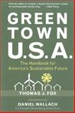 Green Town USA, Thomas J. Fox, 1578263123