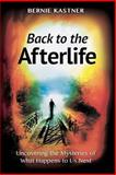 Back to the Afterlife, Bernie Kastner, 161861312X