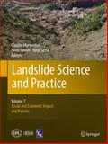 Landslide Science and Practice : Volume 7: Social and Economic Impact and Policies, , 3642313124